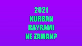 Kurban Bayramı Ne Zaman? 2021 - Kurban Bayramı Tarihi