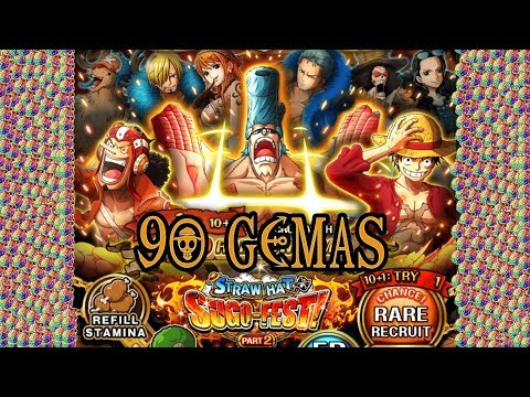 STRAWHAT SUGOFEST 90 GEMAS PARTE 2 | One Piece Treasure Cruise GLOBAL