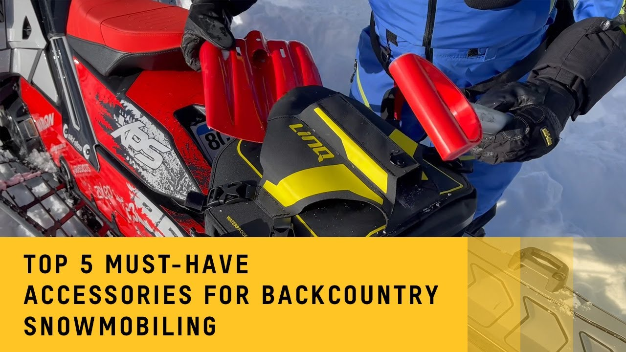 Top 5 must-have accessories for backcountry snowmobiling
