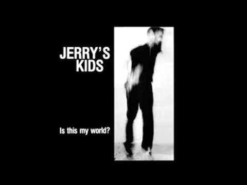 Jerry's Kids - Raise The Curtain