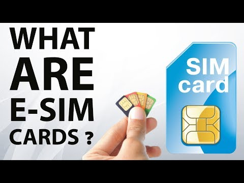 What are E-SIM cards? Learn about embedded SIM cards technology - Technical current news India esim