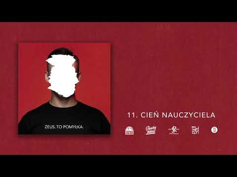 """ZEUS - Cień nauczyciela (utwór z albumu """"TO POMYŁKA."""")"""