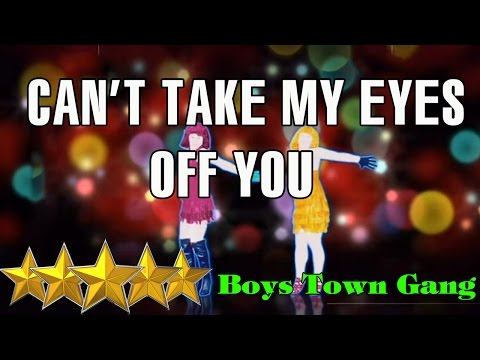 Can't Take My Eyes Off You - Boys Town Gang | Just Dance 4 | Just Dance 4 | Best Dance Music