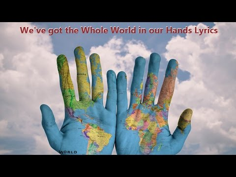 He's Got the Whole World in His Hands Lyrics