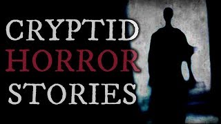 4 TRUE Scary Cryptid Stories (Vol. 16)