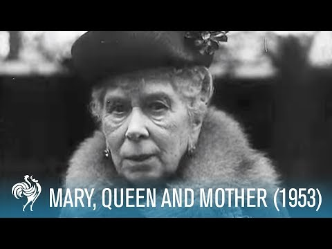 A Royal Life: Mary of Teck, Queen & Mother (1953) | British Pathé