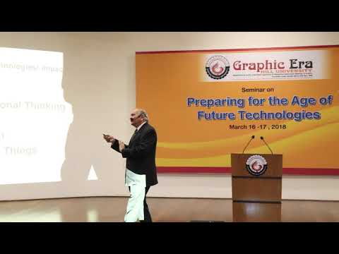 Seminar - Preparing for the Age of Future Technologies, session- 4 ,By Prof. M.M.Pant