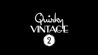 Quirky Vintage II - Making An Album of Authentic 20