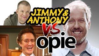 Jim & Anthony vs Opie 1 (Jim vs Opie, Anthony Cumia vs Opie, Jimmy & Anthony Best Of)