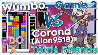 Wumbo vs Corona (Alan9518) HDO X - Tetris Friends Game 2