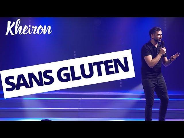 Sans gluten - 60 minutes avec Kheiron