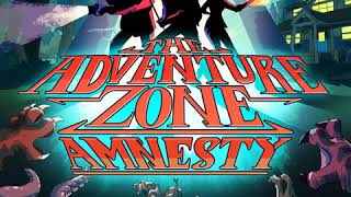 The Adventure Zone: Amnesty - Episode 22