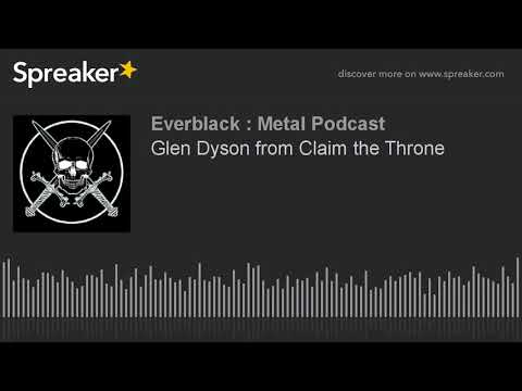 Glen Dyson from Claim the Throne