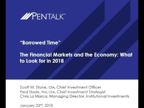 PENTalk   What's Ahead for the US Financial Markets and the Economy for 2018