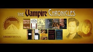 Anne Rice's THE VAMPIRE CHRONICLES TV SHOW - BLOOD GENESIS (A DOCUMENTARY)