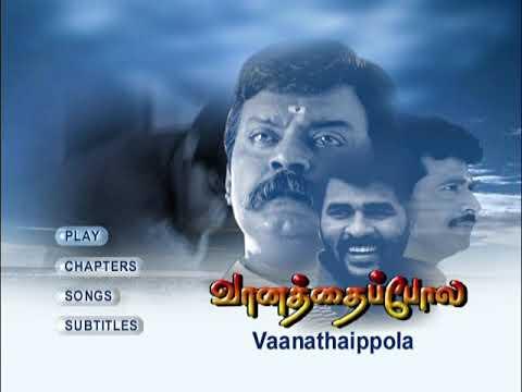Vaanathai Pola - Original DVD MENU Chapter ...