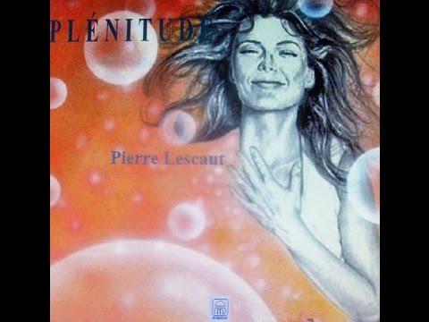 ''Nirvana'' PLÉNITUDE Pierre Lescaut