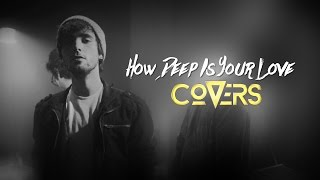 Calvin Harris & Disciples - How Deep Is Your Love  (Cover by Louis Delort) - Covers