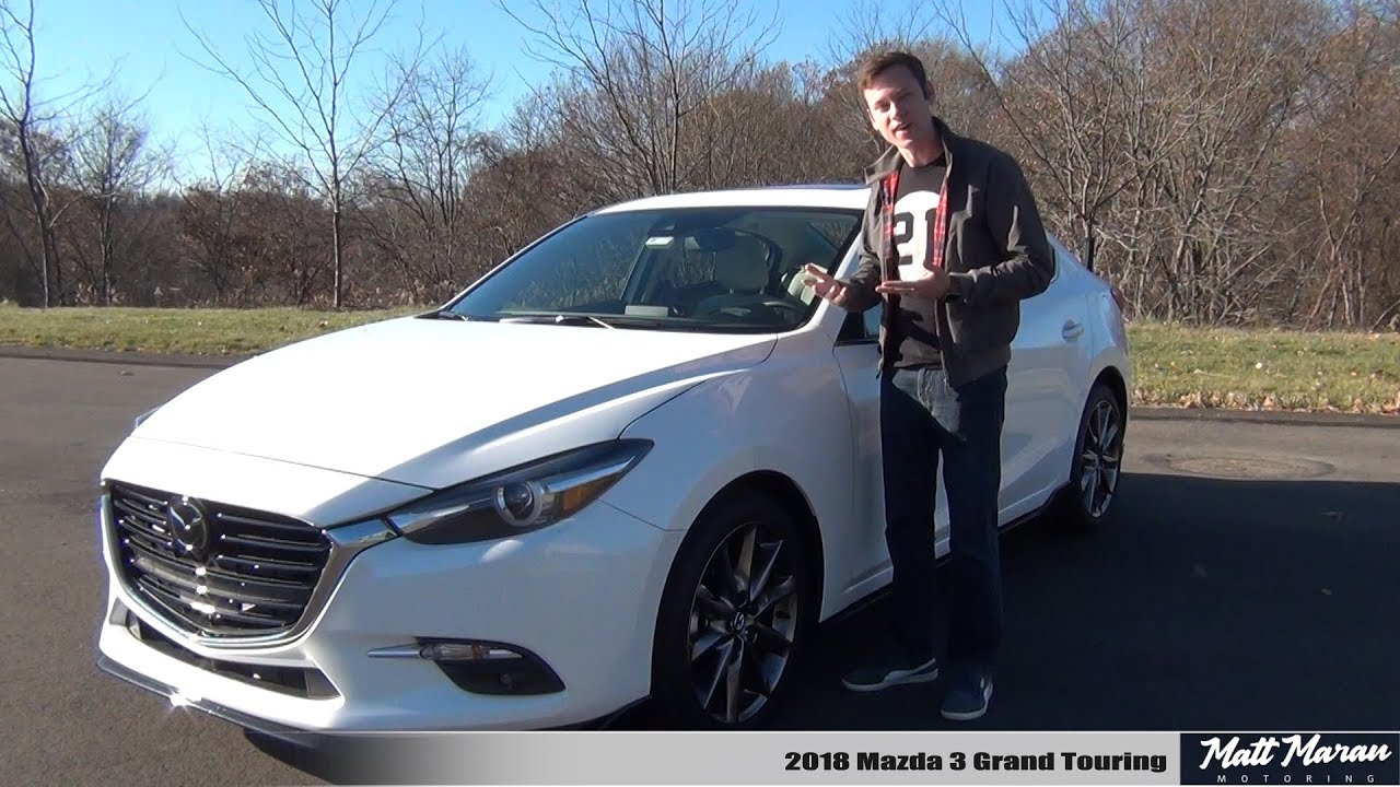 Review 2018 Mazda3 Grand Touring The Enthusiast S Compact