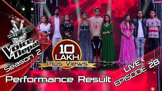The Voice of Nepal Season 2 - 2019 - Episode 28 LIVE RESULTS