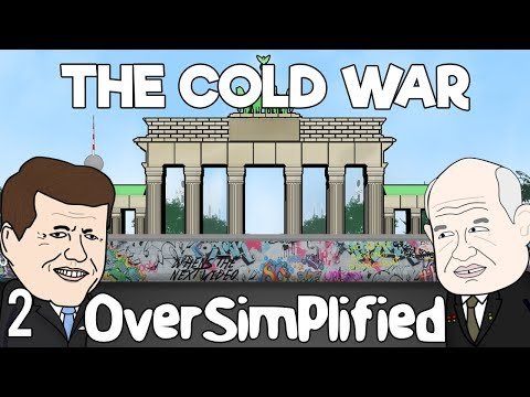 The Cold War - OverSimplified (Part 2)