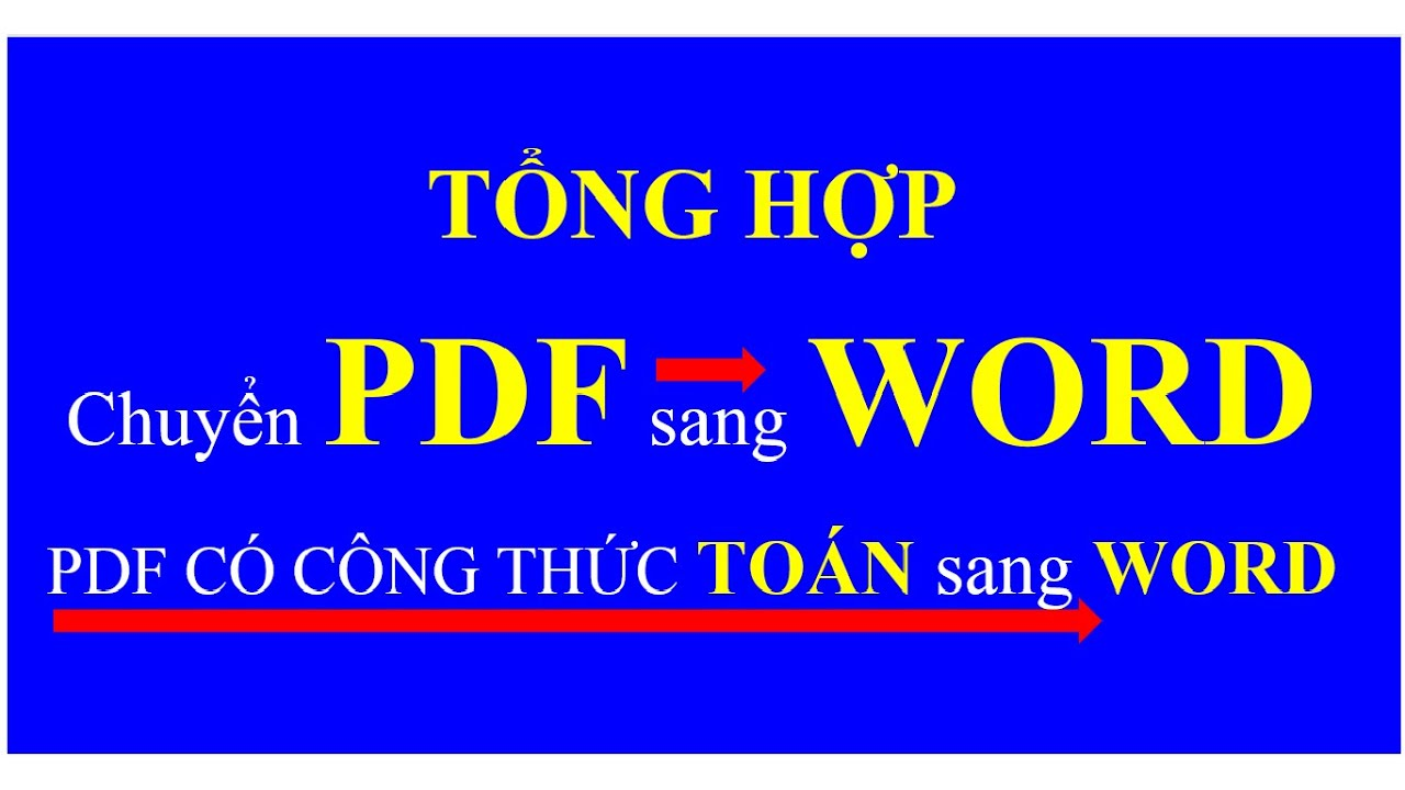 Hướng dẫn chuyển PDF sang WORD chuẩn