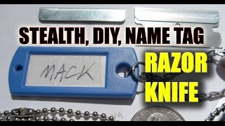 Stealth Razor Knife/Name Tag: Mack the Knife