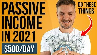 8 Best Passive Income Ideas For 2020! ($500+ a day!)