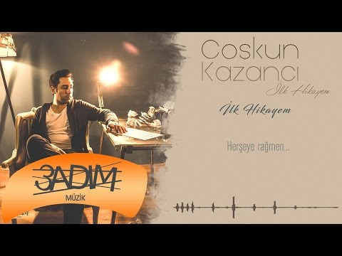 Coşkun Kazancı - İlk Hikayem (Official Lyric Video)