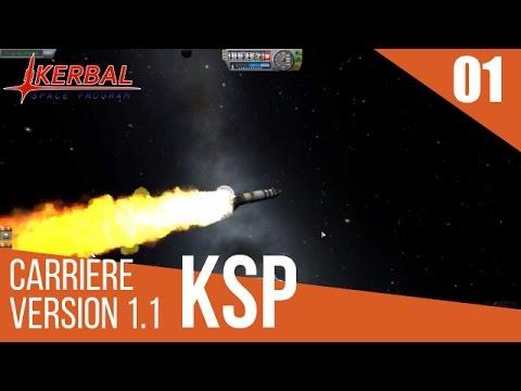 Kerbal Space Program Carrière FR 1.1 — épisode 01 — Mise en obite et retour sur Kerbin