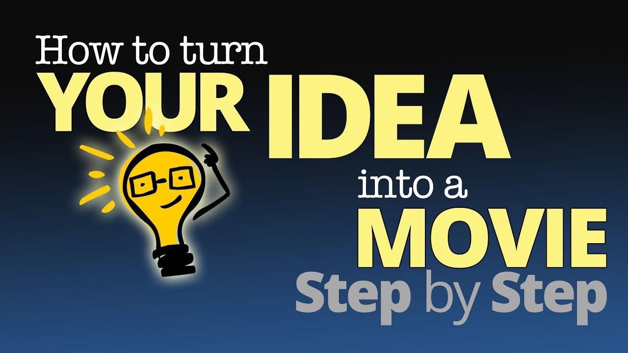 how to write a movie idea