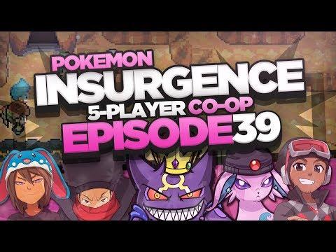 "Pokémon Insurgence 5-Player Randomized Nuzlocke - Ep 39 ""HURRY UP NEXUS"""