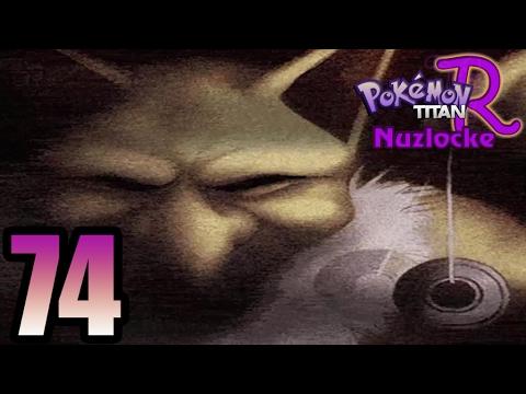 Pokémon Titan R Nuzlocke Cap. 74 - ADIÓS VIRGINIDAD Y LA TRAICIÓN!!