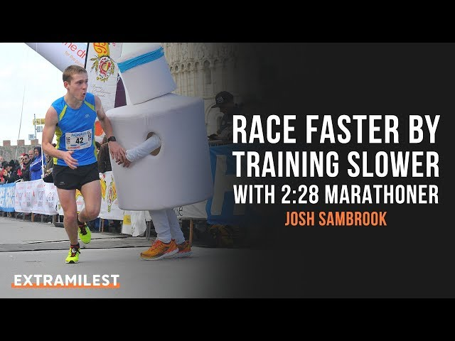 Race Faster by Training Slower, with 2:28 Marathoner Josh Sambrook