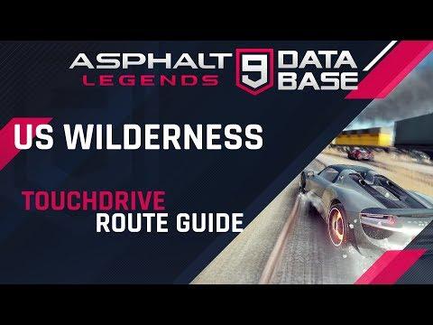 Asphalt 9: US Wilderness - US Midwest - Touchdrive Guide