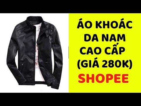 Review Sản Phẩm Shopee    Áo Khoác Da Nam Cao Cấp Loại 1 (Giá 280k)