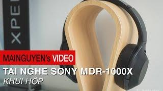Khui hộp tai nghe Sony MDR-1000X - www.mainguyen.vn