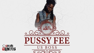 US Boss - Pussy Fee - February 2017