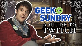 Subscribe to Geek & Sundry's Twitch!