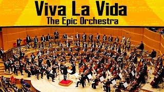 Coldplay - Viva La Vida | Epic Orchestra