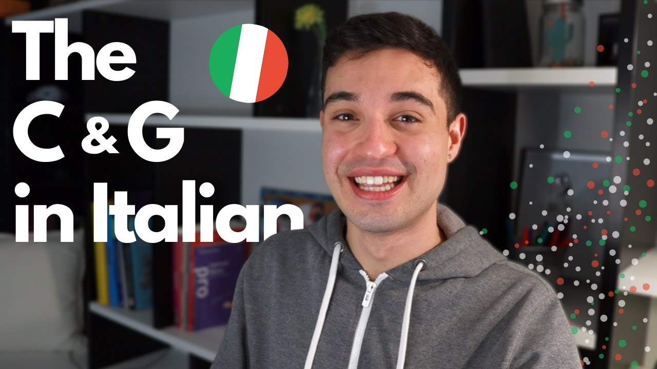 How to pronounce the C and the G correctly in Italian