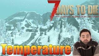 7 Days to Die - Temperature (Alpha 15)