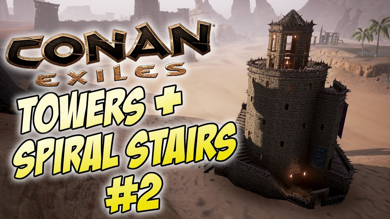 Conan Exiles Round Tower Tutorial How To Build Towers