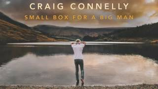 Craig Connelly - Small Box For A Big Man