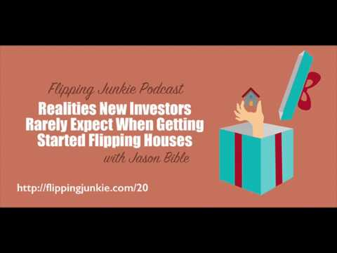 Realities New Investors Rarely Expect: Flipping Junkie Podcast (episode 20)