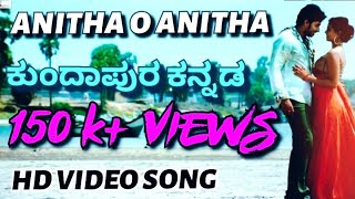 Video Anitha O Anitha  Official HD KUNDAPURA KANNADA Video song download MP3, 3GP, MP4, WEBM, AVI, FLV Juni 2018