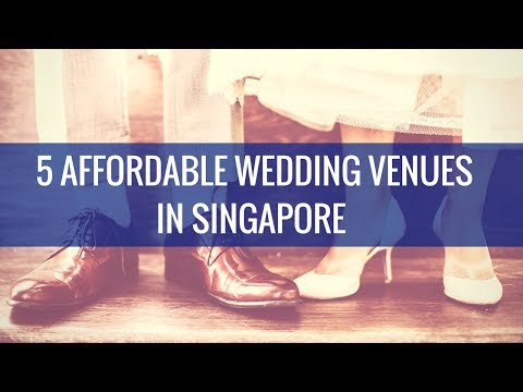 lifestyle-finance:-5-affordable-wedding-venues-in-singapore