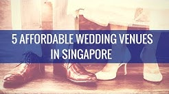 Lifestyle Finance: 5 Affordable Wedding Venues In Singapore