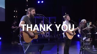 Thank You - Jonathan Helser, Bethel Church