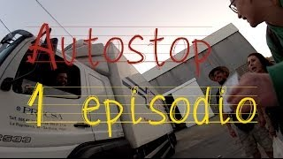"Autostop 1 temporada - 1 Episodio ""comienzo"""